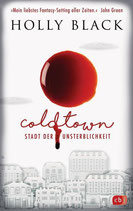 Holly Black - Coldtown ~ Stadt der Unsterblichkeit
