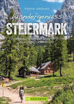 Andreas Adelmann - Wandergenuss Steiermark