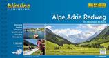 Alpe Adria Radweg ~ Von Salzburg an die Adria