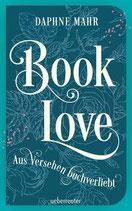 Daphne Mahr - Booklove ~ Aus Versehen buchverliebt