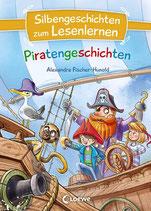 Alexandra Fischer-Hunold - Piratengeschichten ~ Silbengeschichten zum Lesenlernen