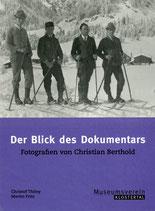 Der Blick des Dokumentars - Fotografien von Christian Berthold