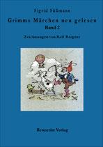 Sigrid Süßmann: Grimms Märchen neu gelesen  Band 2