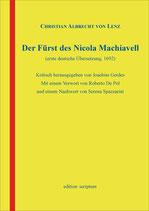 Christian Albrecht von Lenz: Der Fürst des Nicola Machiavell (erste deutsche Übersetzung, 1692)