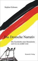 Stephan Erdmann: Das Deutsche Narrativ