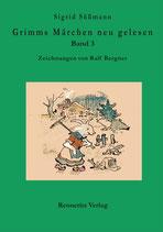 Sigrid Süßmann: Grimms Märchen neu gelesen Band 3