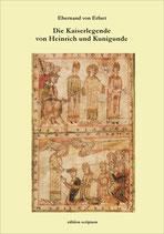 Ebernand von Erfurt: Die Kaiserlegende von Heinrich und Kunigunde