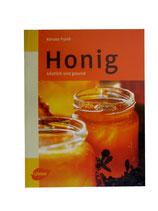 Honig: Köstlich und gesund