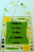"""Spruchtafel """"Glück ist ein Haus"""""""