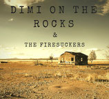 Dimi On The Rocks & The Firesuckers - Sleeping With The Devil ep