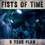 Fists Of Time – 5 Year Plan CD (Digipack)