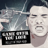 CD - Game Over You Lose - Bullet In Your Head - Hardcore