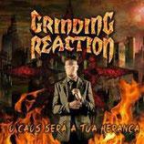 CD - Grinding Reaction - O Caos Será A Tua Herança