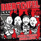 CD - Biertoifel - Unsere Strassen, unsere Lieder