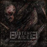 DR003 - Existence Failed - Putrefaction Of This Modern Time - Portofrei