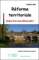 REFORME TERRITORIALE : RETOUR A LA CASE DEMOCRATIE !