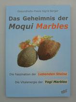 Das GEHEIMNIS der MOQUI MARBLES - von Gesundheits-Praxis Sigrid Berger