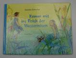 Komm mit ins REICH der WASSERNIXEN von Daniela Drescher
