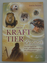 Mein KRAFTTIER - BEGLEITER - von Jeanne Ruland