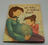 Ein BABY in MAMAS BAUCH, von Anna Herzog/Joelle Tourlonias