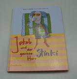 JAKOB und der gewisse HERR STINKI, von Barbara A. Fallnbügl/Monika Pellkofer-Grießhammer