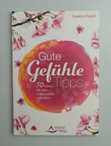 GUTE - GEFÜHLE - TIPPS - von Susanne Steidl