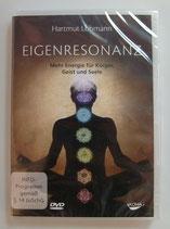Eigenresonanz - Mehr Energie für Körper, Geist und Seele