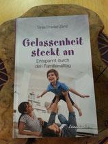 GELASSENHEIT steckt an - Tanja Draxler-Zenz