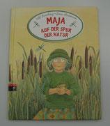 MAJA auf der SPUR der NATUR, von Ulf Svedberg/Lena Anderson