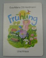 FRÜHLING von Eva-Maria Ott-Heidmann