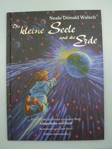 Die KLEINE SEELE und die ERDE, von Neale Donald Walsch/Frank Riccio