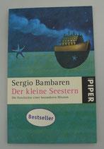 Der kleine SEESTERN - Die GESCHICHTE einer BESONDEREN MISSION - von Sergio Bambaren