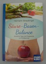Säure - Basen- Balance  Kompakt-Ratgeber - von Hermann Straubinger