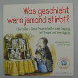 Elfenhelfer - WAS GESCHIEHT WENN JEMAND STIRBT? von Michaelene Mundy/R. W. Alley