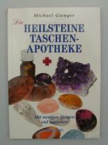 Die HEILSTEINE TASCHENAPOTHEKE - von Michael Gienger