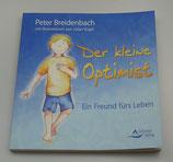 Der kleine OPTIMIST - Ein FREUND fürs LEBEN, von Peter Breidenbach