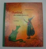 MERLIND, die KLEINE ZAUBERIN, von Daniela Drescher