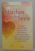 MÄRCHEN für die SEELE - von Gerdi Fröhlich