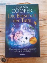 Die Botschaft der Tiere - von Diana Cooper