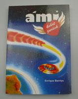 ámi - kehrt zurück, von Enrique Barrios