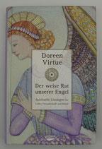 Der weise RAT unserer ENGEL - Spirituelle Lösungen für LIEBE, FREUNDSCHAFT und BERUF - von Doreen Virtue