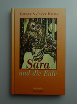 SARA und die EULE, von Esther & Jerry Hicks