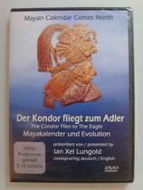 Der Kondor fliegt zum Adler - Mayakalender und Evolution