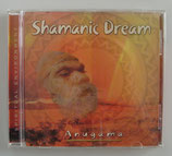 SHAMANIC DREAM - Anugama