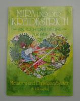 MIRA und der KREIDESTRICH - Ein Buch über die LIEBE zur ERDE, von Metathron/Christiane Sautter
