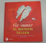 Für immer in meinem Herzen - Das TRAUER- und ERINNERUNGSALBUM für Kinder, von Stefanie Wiegel/Rita Efinger-Keller