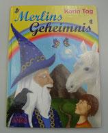 MERLINS GEHEIMNIS, von Karin Tag