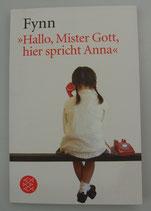 """""""Hallo, Mister Gott, hier spricht Anna"""" - von Fynn"""