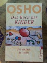 OSHO Das BUCH der KINDER - sei einfach du selbst