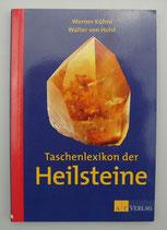 TASCHENLEXIKON der HEILSTEINE von Werner Kühni/Walter von Holst